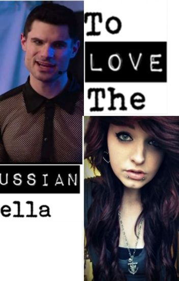 To Love The Russian Bella