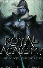 Royal Academy for Wizards and Sorcerers by in_chan039