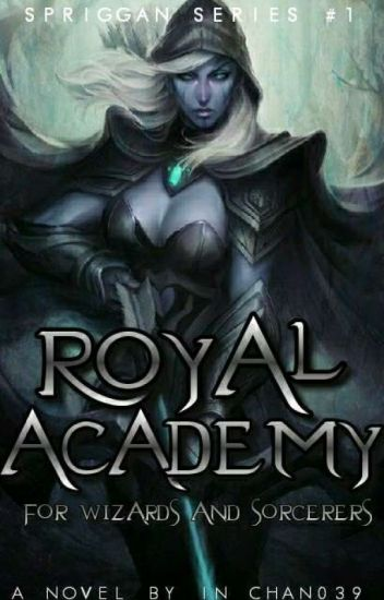 Royal Academy for Wizards and Sorcerers(Editing)