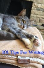 101 Tips for Writing by wolfspirit2865