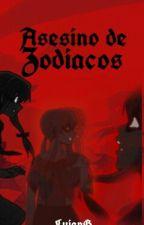 Asesino de Zodiacos by LujanG