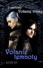 Volanie temnoty by Liliht23