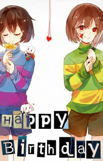 Happy birthday {Male!Frisk x Reader x Male!Chara} (one-shot)