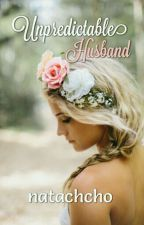 Unpredictable Husband  by Natachcho