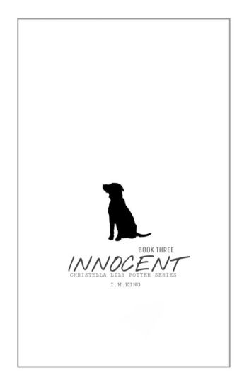 (Book Three) Innocent {CLP SERIES}