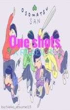 Osomatsu-san //ONE SHOTS/X READER// by Neko_Atsume15