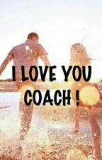 I Love U , Coach ! by SheeqahRahman