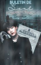 Buletin de Seul | Min Yoongi by HopeAndDesire