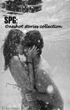SPG: Oneshot stories collection by slayjenner
