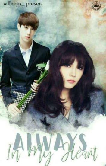 You Always In My Heart [Complete] •MarkJi•