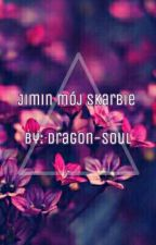 Jimin Mój Skarbie || Jikook  by Dragon-Soul