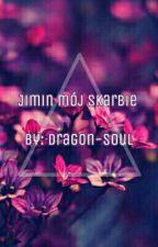 Jimin Mój Skarbie | Jikook  by Dragon-Soul