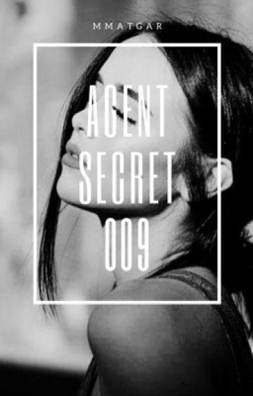 Agent secret 009
