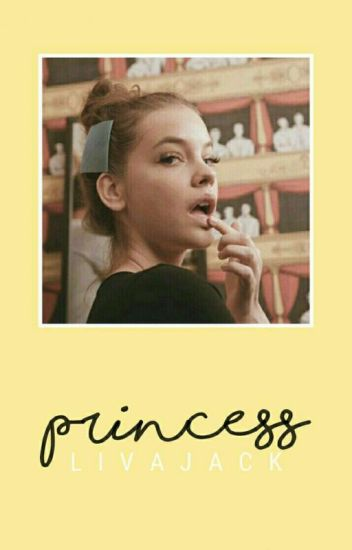 Princess [Harry Styles]