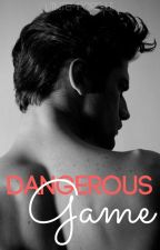 Dangerous Game [Tome 1] by LIntemporelle