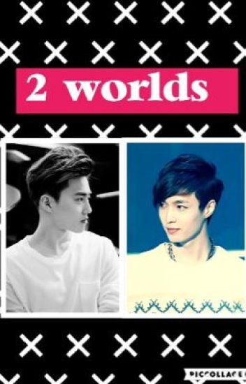 2 Worlds { SULAY FR }
