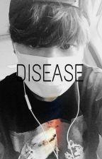 Disease by HyukyNinha
