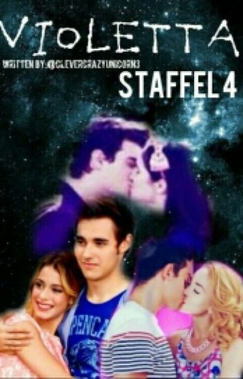 Violetta Fan- Fiction Staffel 4