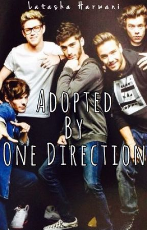 Adopted by One Direction by LatashaHarwani