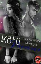 KÖTÜ PRENSES  by Gizemgce