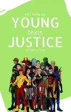 Funny Young Justice Texts  by YJfanficfreak