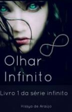 Olhar Infinito  by Hissya