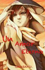 """Un Amor Eterno"",[Gaasaku] by jossy_Moore"