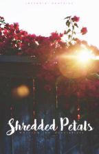 shredded petals by acaciablues