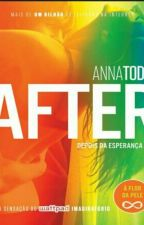 After 4 Depois Da Esperança by JenniferResende108