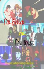 For Better or For Worse by ColleenODriscoll
