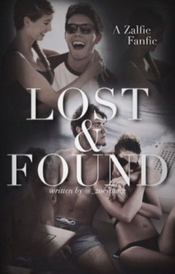 Lost & Found // Zalfie