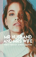 Mr Husband and Mrs Wife [SLOW UPDATE] by awkwardnesss13