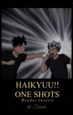 Haikyuu One Shots [Reader inserts] by -Forests