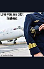 Love You, My Ceo Pilot by DesySundaryNst