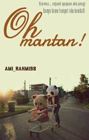 Oh Mantan!