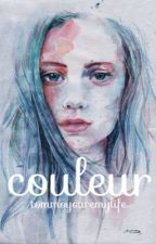 Couleur [terminé] by tommoyouremylife