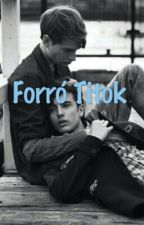Forró Titok by guns-and-roses