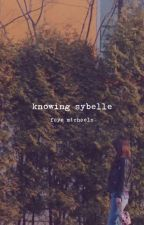 Knowing Sybelle by FayeeeM