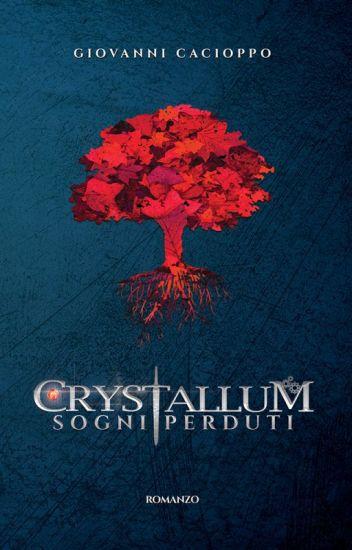 Crystallum - Sogni Perduti
