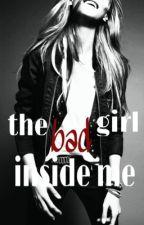 the bad girl inside me  by GirkGirl