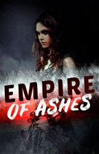 Empire of Ashes by Aellix