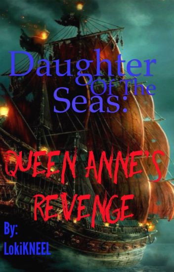 Daughter of the Seas: Queen Anne's Revenge (Discontinued)