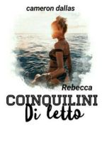 Coinquilini di letto by RebeccaMaloley