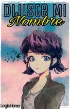 Dijiste Mi Nombre by Sxmbuka