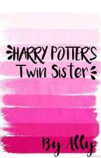 Harry Potter's Twin Sister by prettylittleallyyy