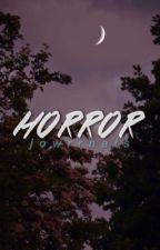 Horror  by sorrysorryhb