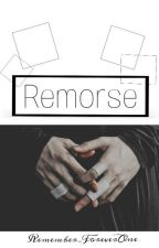 Remorse {hes} by Remember_ForeverOne