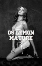Os lemon {mature} by lola_sucks
