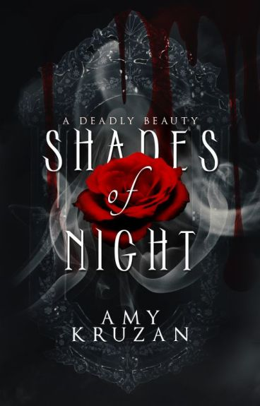Shades of Night (A Deadly Beauty #1)