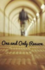 One and Only Reason by RaniEffendi